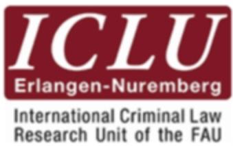 The International Criminal Law Research Unit at Friedrich-Alexander University Erlangen-Nuremberg (ICLU)